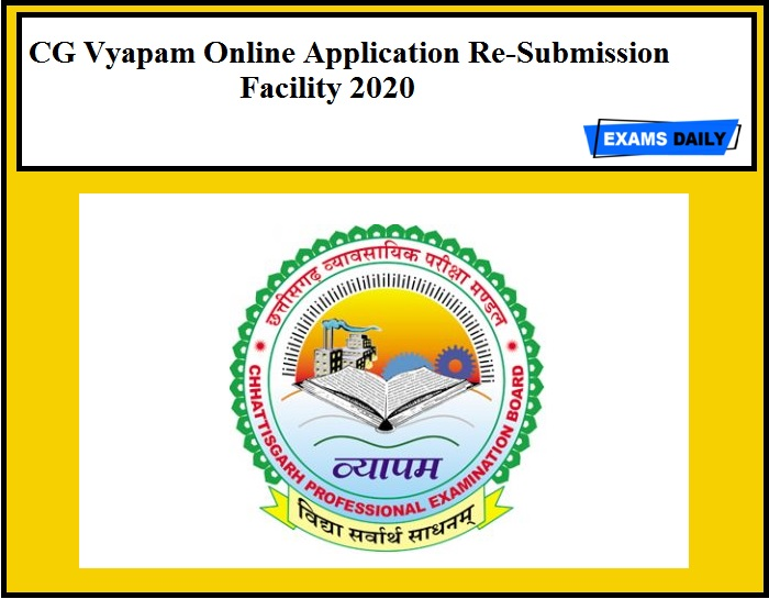 CG Vyapam Online Application Re-Submission Facility 2020