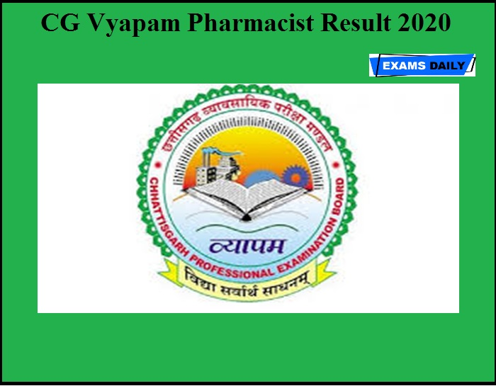 CG Vyapam Pharmacist Result 2020 OUT