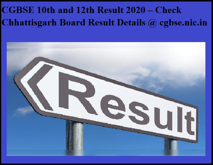 CGBSE 10th and 12th Result 2020 – Check Chhattisgarh Board Result Details @ cgbse.nic.in