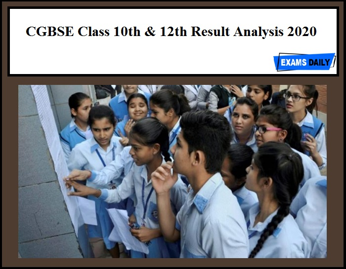 CGBSE Class 10th & 12th Result Analysis 2020