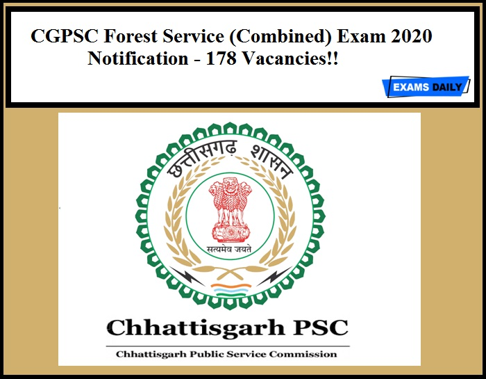 CGPSC Forest Service (Combined) Exam 2020 Notification