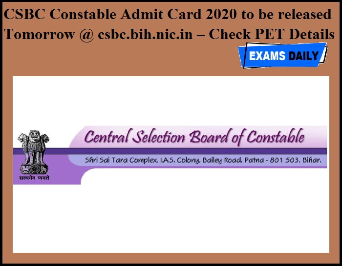 CSBC Constable Admit Card 2020 to be released Tomorrow @ csbc.bih.nic.in – Check PET Details