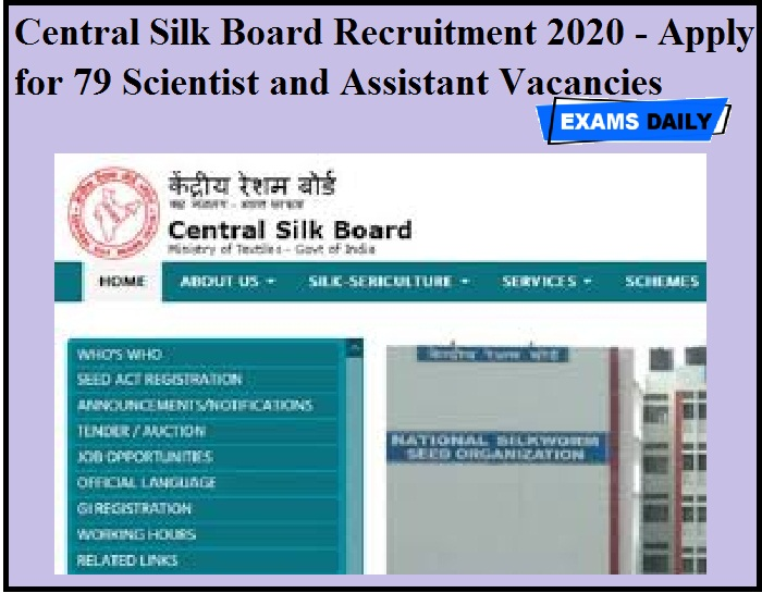 Central Silk Board Recruitment 2020 OUT - Apply for 79 Scientist and Assistant Vacancies