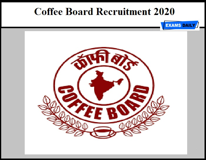 Coffee Board Recruitment 2020