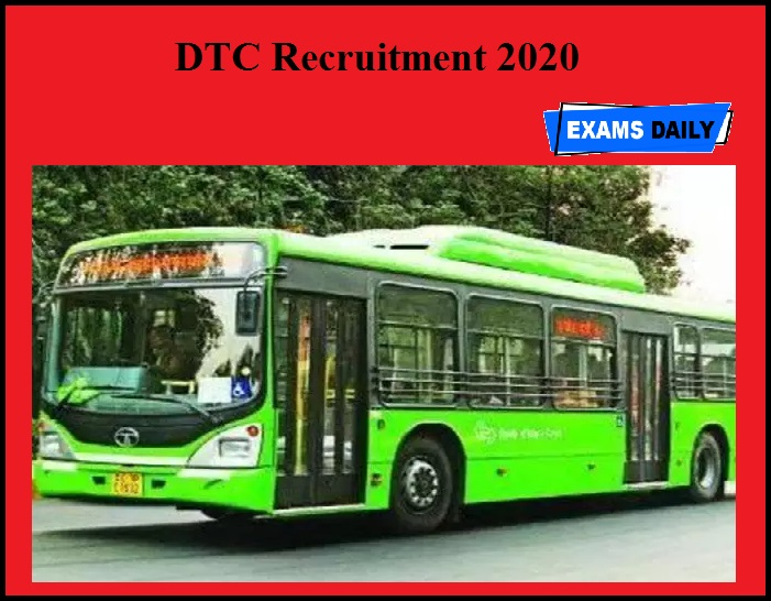 DTC Recruitment 2020 OUT