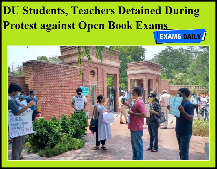 DU Students, Teachers Detained During Protest against Open Book Exams