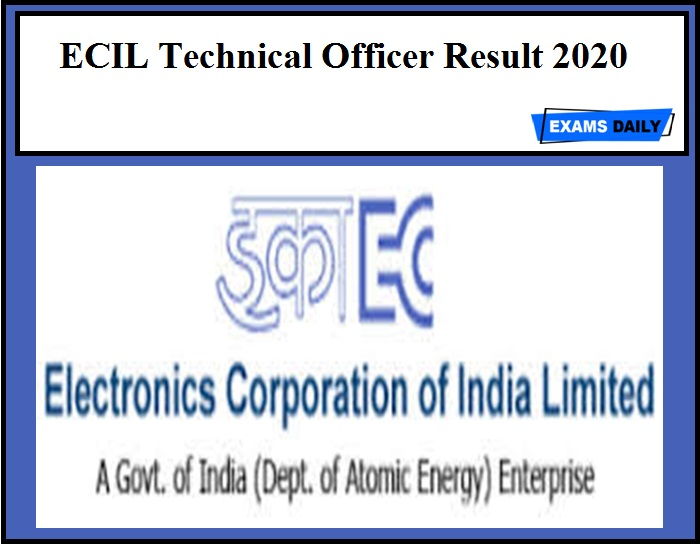 ECIL Technical Officer Result 2020