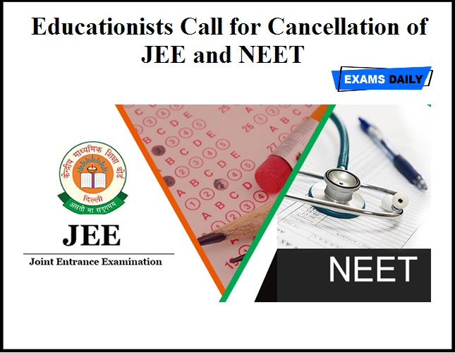 Educationists Call for Cancellation of JEE and NEET
