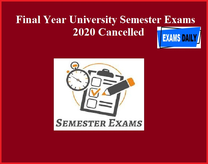 Final Year University Semester Exams 2020 Cancelled