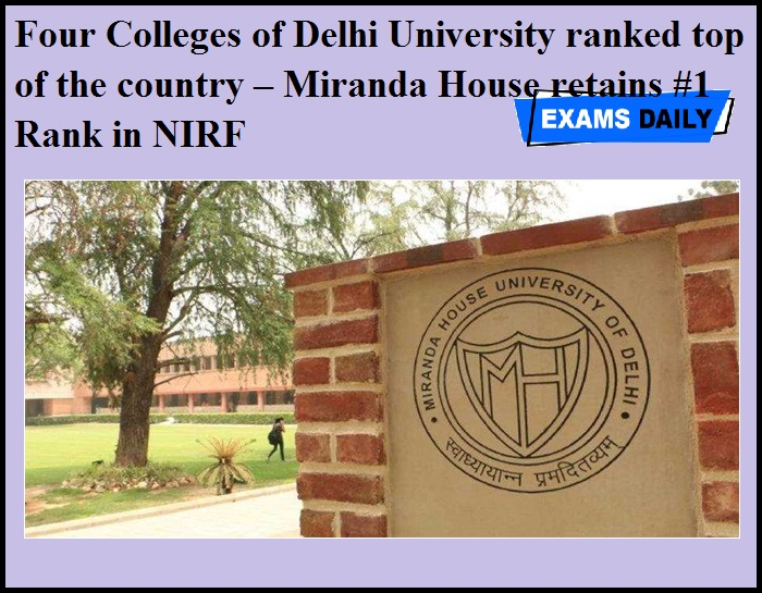 Four Colleges of Delhi University ranked top of the country – Miranda House retains #1 Rank in NIRF