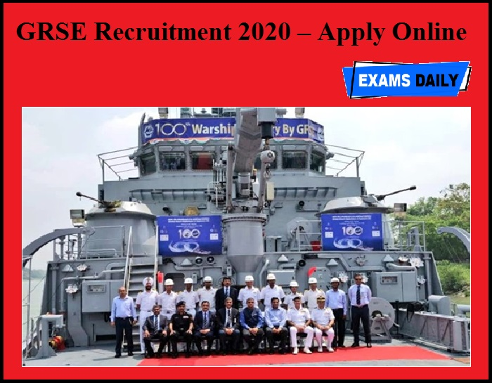GRSE Recruitment 2020 OUT – Apply Online