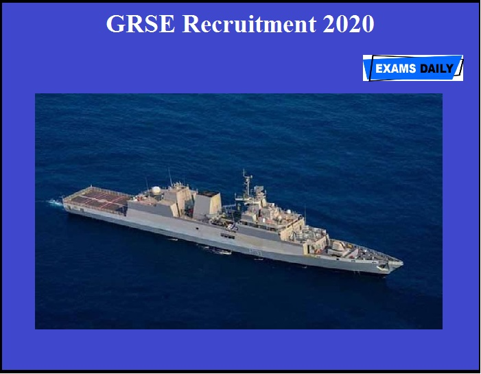 GRSE Recruitment 2020 OUT