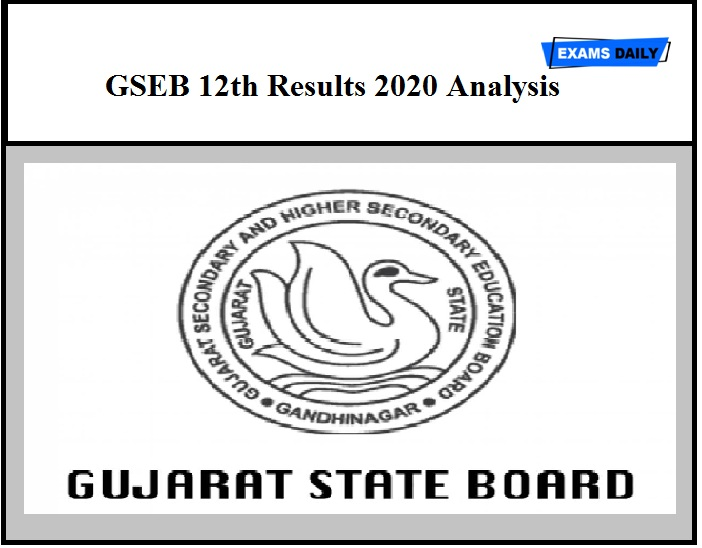 GSEB 12th Results 2020 Analysis