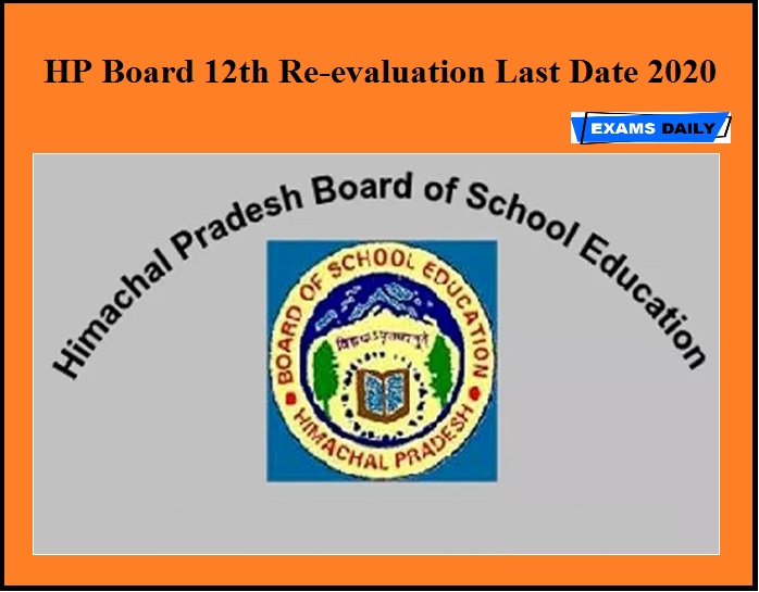 HP Board 12th Re-evaluation Last Date 2020