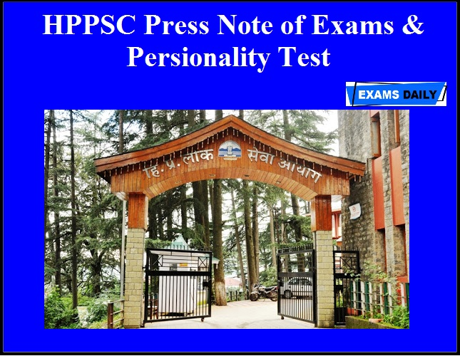 HPPSC Press Note of Exams & Persionality Test