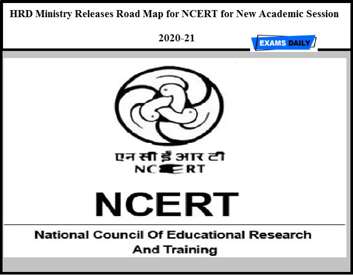 HRD Ministry Releases Road Map for NCERT for New Academic Session 2020-21