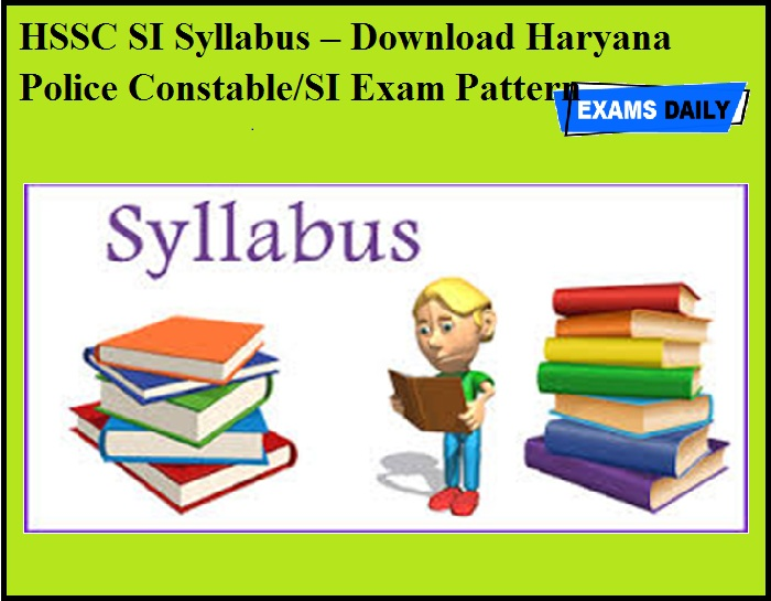 HSSC SI Syllabus OUT – Download Haryana Police Constable