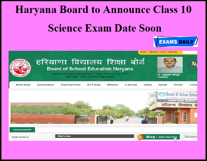 Haryana Board to Announce Class 10 Science Exam Date Soon