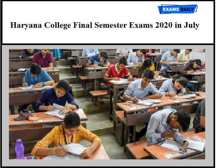 Haryana College Final Semester Exams 2020 in July