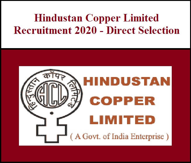 Hindustan Copper Limited Recruitment 2020 - Direct Selection