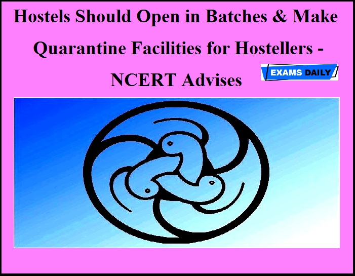 Hostels Should Open in Batches