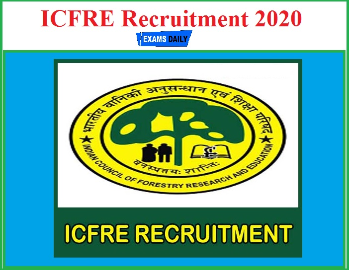 ICFRE Recruitment 2020(Out) – Download Application for Financial Expert!!!