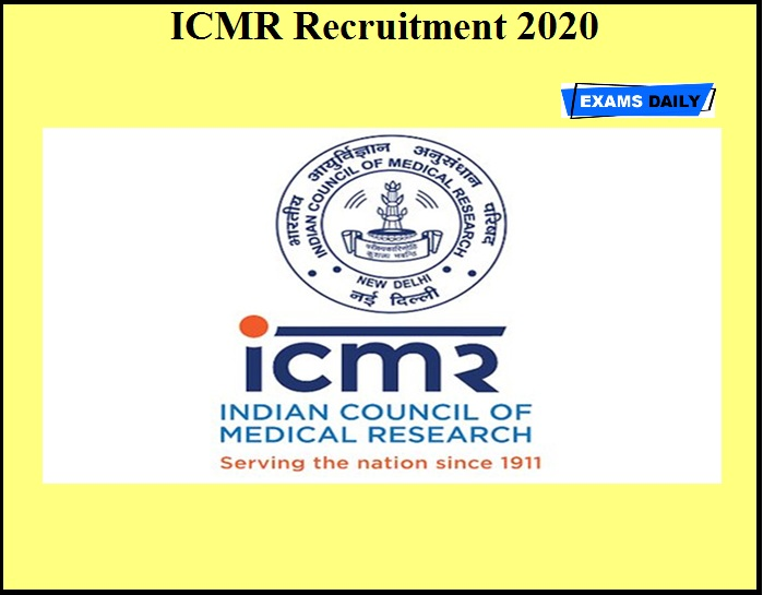 ICMR Recruitment 2020 OUT