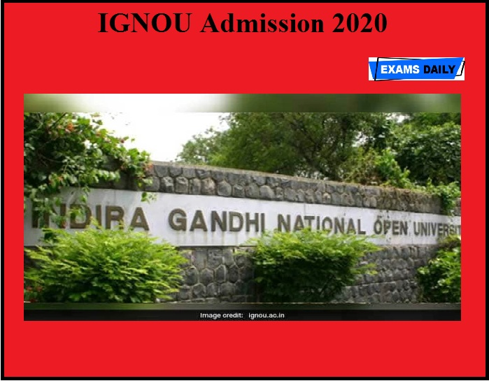 IGNOU Admission 2020 OUT