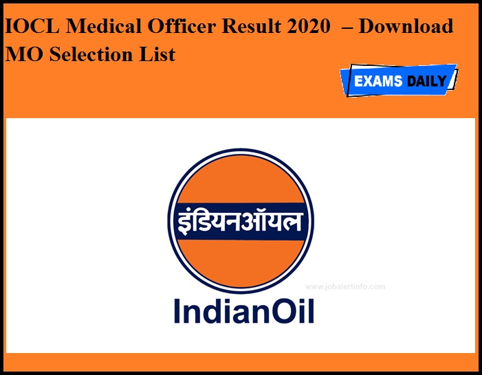 IOCL Medical Officer Result 2020 OUT – Download MO Selection List