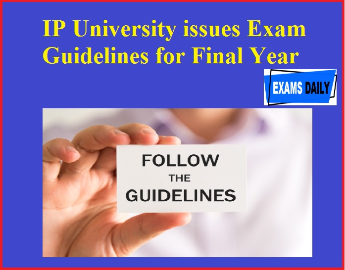 IP University issues Exam Guidelines for Final Year