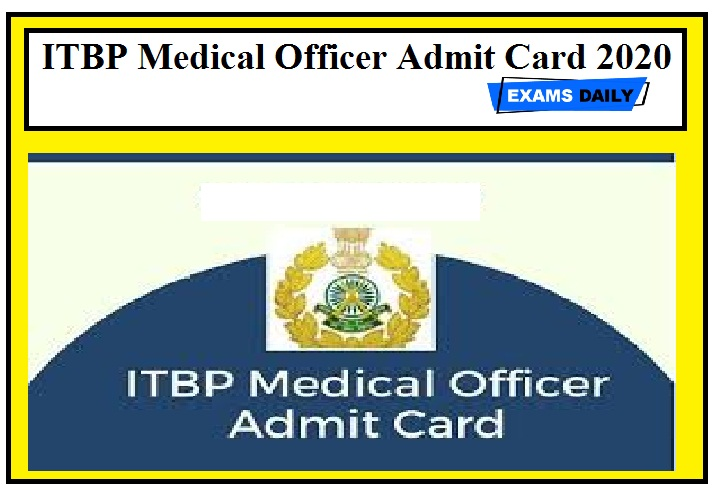 ITBP Medical Officer Admit Card 2020