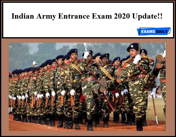 Indian Army Entrance Exam 2020 Update