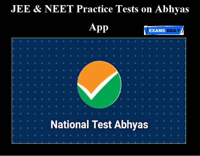 JEE & NEET Practice Tests on Abhyas App