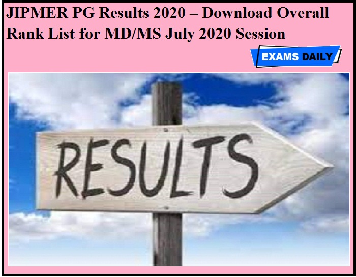 JIPMER PG Results 2020 OUT – Download Overall Rank List for MD & MS July 2020 Session