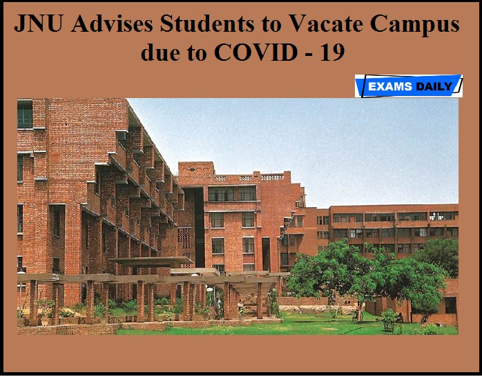 JNU Advises Students to Vacate Campus due to COVID-19