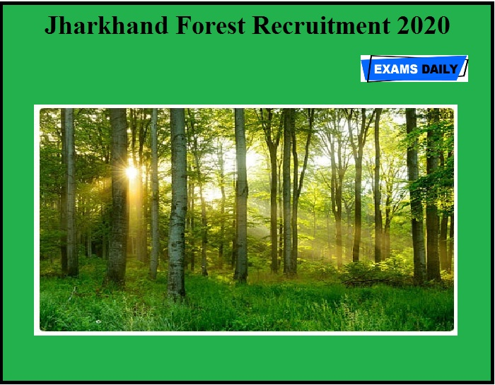 Jharkhand Forest Recruitment 2020 OUT