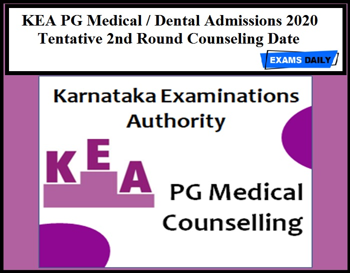 KEA PG Medical Dental Admissions 2020 Tentative 2nd Round Counseling Date