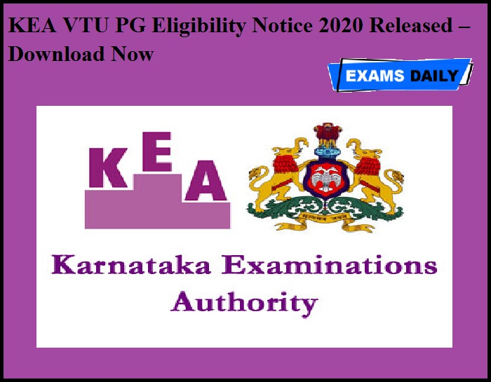 KEA VTU PG Eligibility Notice 2020 Released – Download Now