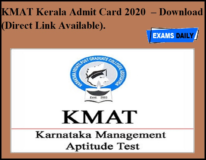 KMAT Kerala Admit Card 2020 OUT – Download (Direct Link Available).