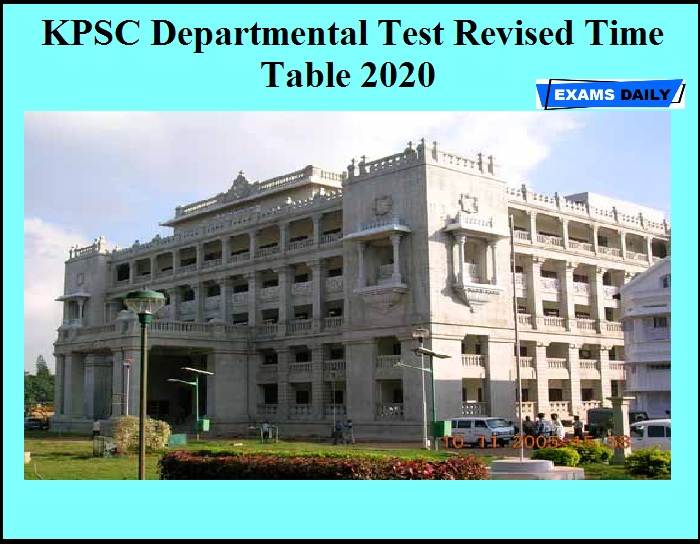 KPSC Departmental Test Revised Time Table 2020 OUT