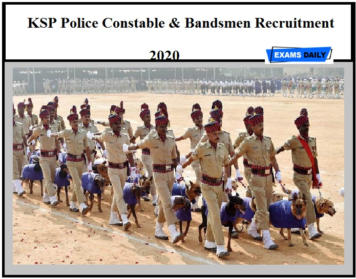 KSP Police Constable & Bandsmen Recruitment 2020 – Last Date Extended to Apply