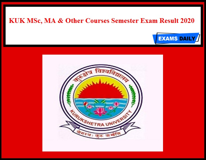 KUK MSc, MA & Other Courses Semester Exam Result 2020