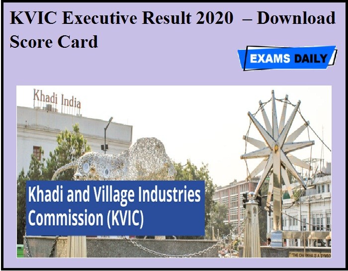 KVIC Executive Result 2020 OUT – Download Score Card