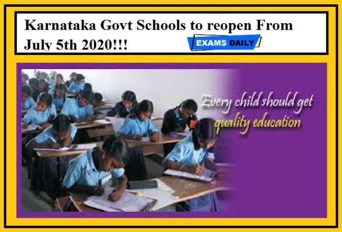 Karnataka Govt Schools to reopen From July 5th 2020!!!