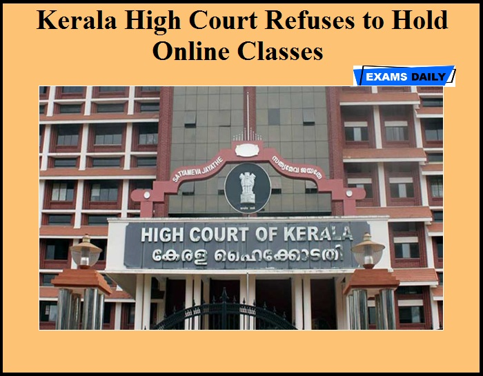 Kerala High Court Refuses to Hold Online Classes