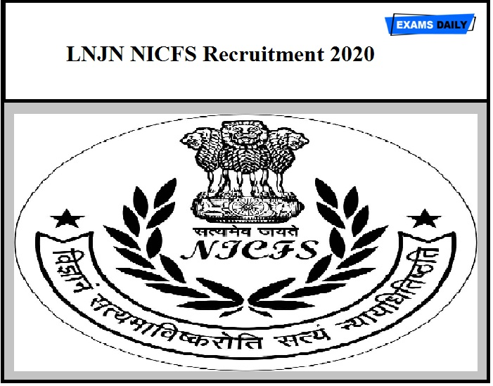 LNJN NICFS Recruitment 2020