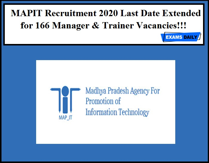 MAPIT Recruitment 2020 Last Date Extended for 166 Manager & Trainer Vacancies!!!