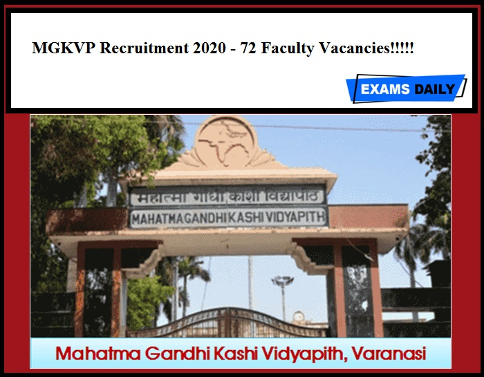 MGKVP Recruitment 2020 Out - 72 Faculty Vacancies!!!!!