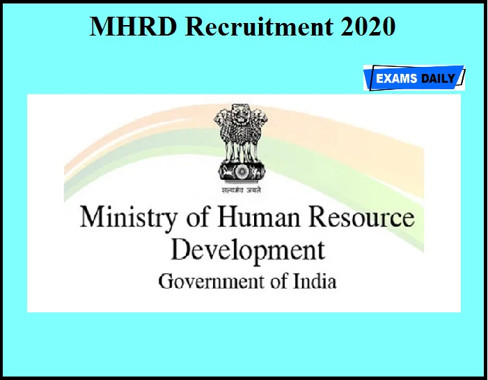 MHRD Recruitment 2020 OUT