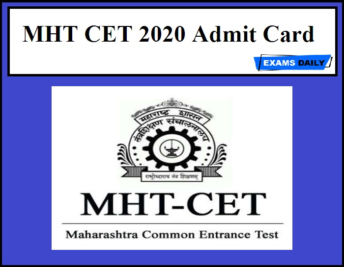 MHT CET 2020 Admit Card – Check Hall Ticket Details Here!!